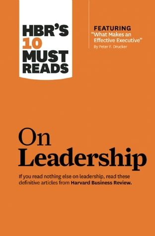 HBR's 10 Must Reads on Leadership by Harvard Business Review