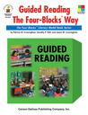 Guided Reading the Four-Blocks Way, Grades 1 - 3: The Four-Blocks Literacy Model Book Series