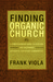 Finding Organic Church: A C...