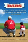 The Coach's Son: Major League Players Remember the Dads Who Inspire Them