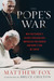 The Pope's War: Why Ratzinger's Secret Crusade Has Imperiled the Church and How It Can Be Saved