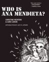 Who is Ana Mendieta?