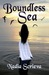 Boundless Sea (Sacred Breath, #3)