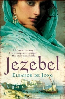 Jezebel by Eleanor De Jong