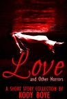 Love and Other Horrors