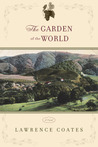 The Garden of the World by Lawrence Coates