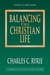 Balancing the Christian Life by Charles C. Ryrie