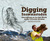Digging Snowmastodon: Discovering an Ice Age World in the Colorado Rockies