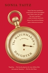 The Watchmaker's Daughter: A Memoir