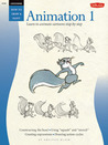 Cartooning: Animation 1 with Preston Blair: Learn to animate cartoons step by step