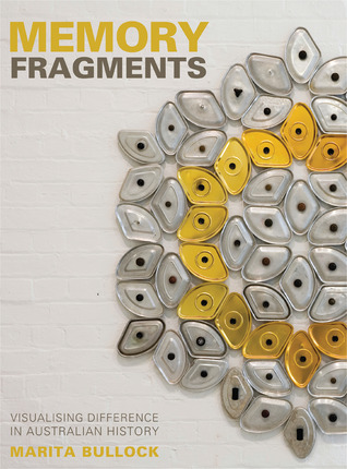Memory Fragments by Marita Bullock