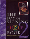 The Joy of Signing Puzzle Book 2