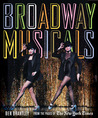 Broadway Musicals: From the Pages of The New York Times: From the Pages of The New York Times