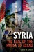 Syria: The Fall of the Hous...