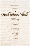 Sarah Osborn's World: The Rise of Evangelical Christianity in Early America