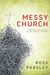 Messy Church: A Multigenera...