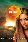 Reign: The Chronicles Of Queen Jezebel (Lost Loves of the Bible #3)