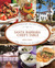 Santa Barbara Chef's Table: Extraordinary Recipes from the American Riviera