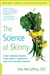 The Science of Skinny by Dee Mccaffrey