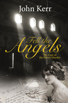 Fell the Angels: The Case of the Priory Murder