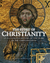 The Story of Christianity: An Illustrated History of 2000 Years of the Christian Faith