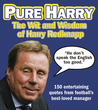 Pure Harry: The Wit and Wisdom of Harry Redknapp