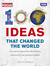 100 Ideas that Changed the World by Jheni Osman