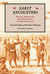 Early Encounters: Native Americans and Europeans in New England. From the Papers of W. Sears Nickerson