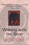 Walking with the Bear: Selected and New Poems