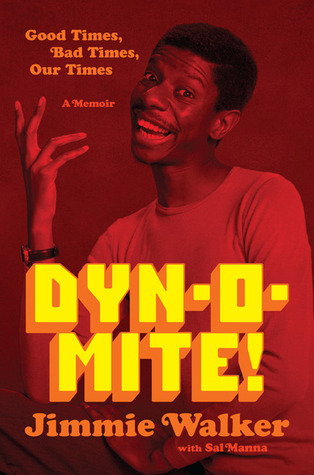 Dynomite! by Jimmie Walker