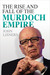 The Rise and Fall of the Murdoch Empire