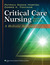 Critical Care Nursing, North American Edition
