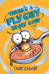 Fly Guy #12: There's a Fly Guy in My Soup