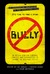 Bully by Cynthia Lowen