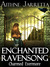 ENCHANTED RAVENSONG: CHARME...