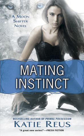 Mating Instinct by Katie Reus