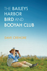 The Baileys Harbor Bird and Booyah Club