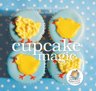Cupcake Magic by Kate Shirazi