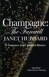 Champagne: The Farewell: A Vengeance in the Vineyard Mystery
