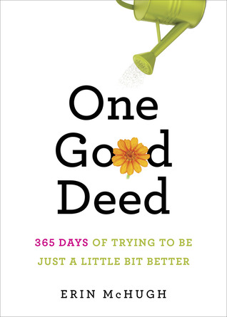 One Good Deed by Erin McHugh
