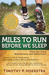 Miles to Run Before We Sleep: Step-By-Step Meditations and Reflections
