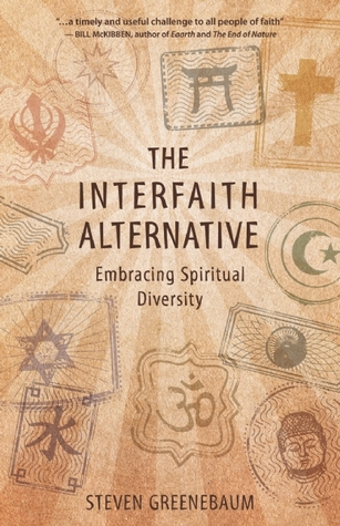 The Interfaith Alternative by Steven Greenebaum
