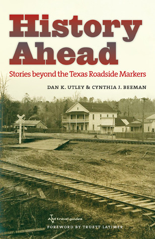 History Ahead by Dan K. Utley
