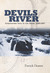 Devils River: Treacherous Twin to the Pecos, 1535-1900