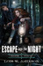Escape Into the Night (Freedom Seekers #1)