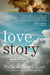 Love Story: Falling Apart in Perfect Condition, Restored by God, Perfectly Loved