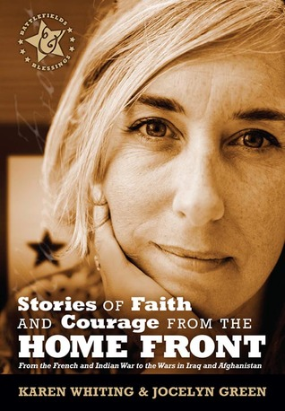 Stories of Faith and Courage from the Home Front by Karen Whiting
