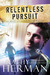 Relentless Pursuit: A Novel (Secrets of Roux River Bayou, #3)