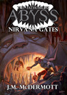 Nirvana Gates (The Fathomless Abyss)