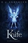 Knife (Faery Rebels, #1)